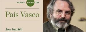 Historia mínima del País Vasco, Jon Juaristi 2013