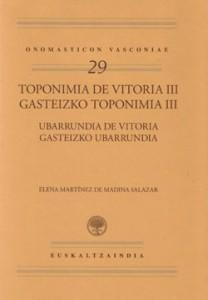 Toponimia de Vitoria III/ Ubarrundia de Vitoria